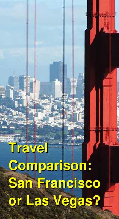 San Francisco vs. Las Vegas Travel Comparison