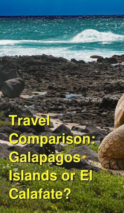 Galapagos Islands vs. El Calafate Travel Comparison