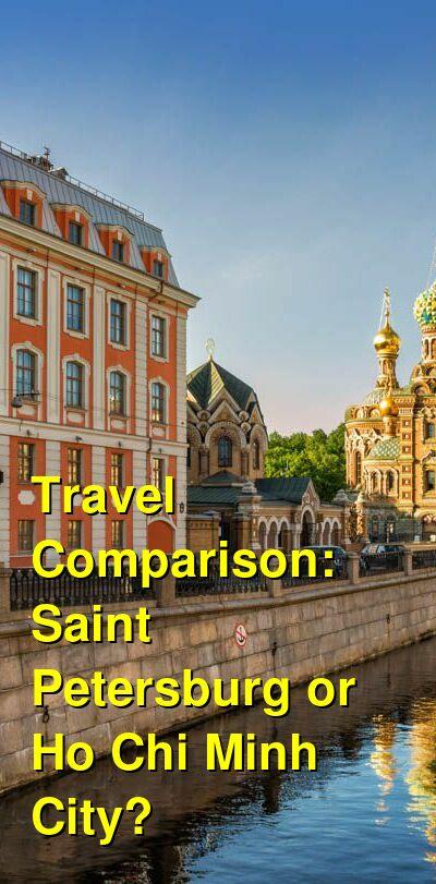 Saint Petersburg vs. Ho Chi Minh City Travel Comparison