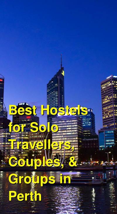 Best Hostels for Solo Travellers, Couples, & Groups in Perth | Budget Your Trip