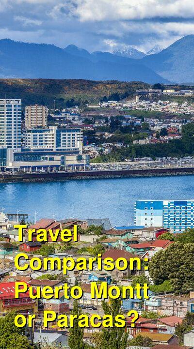 Puerto Montt vs. Paracas Travel Comparison