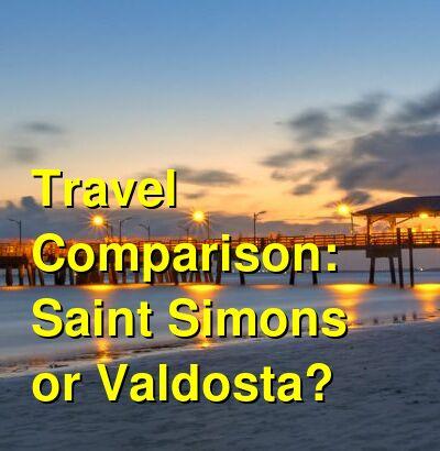 Saint Simons vs. Valdosta Travel Comparison