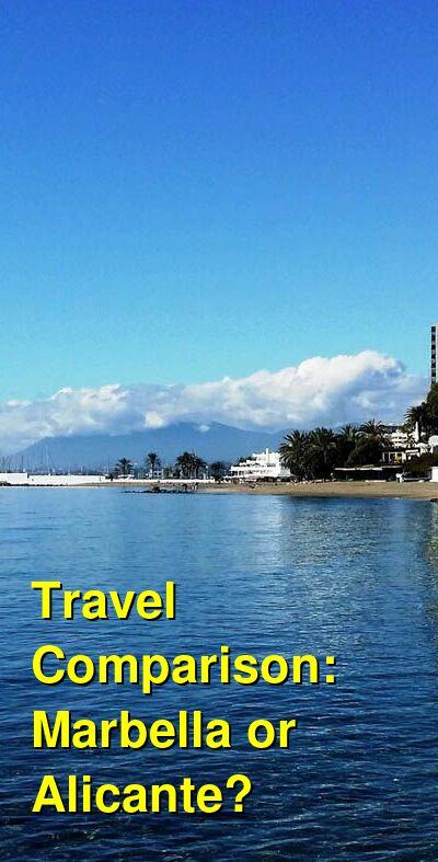 Marbella vs. Alicante Travel Comparison