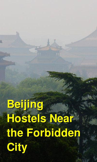 Beijing Hostels Near the Forbidden City | Budget Your Trip