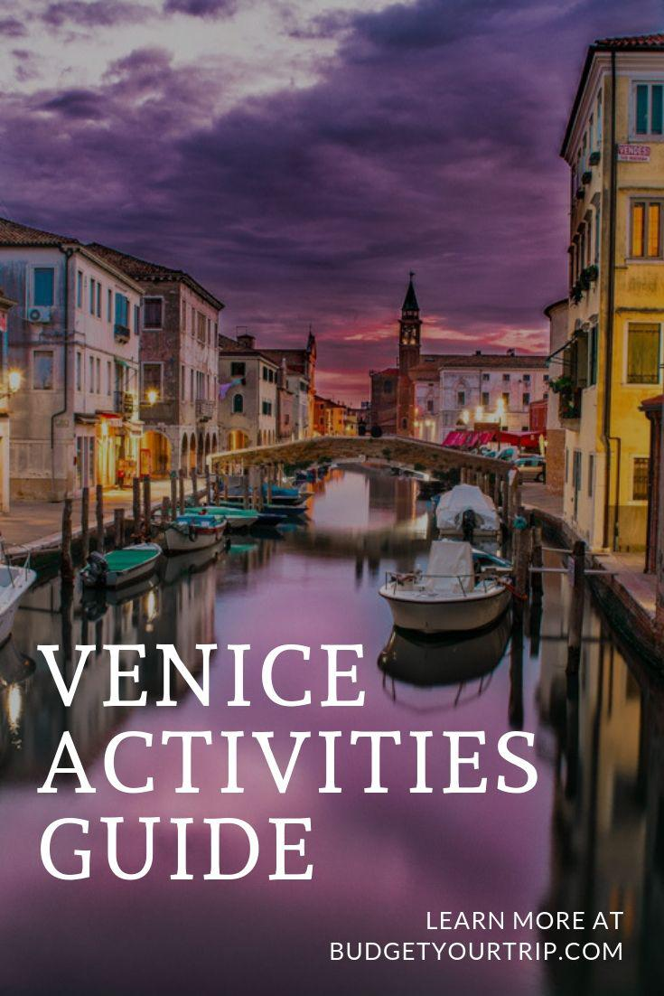 Things to See and Do in Venice - With Ticket Prices and Information | Budget Your Trip