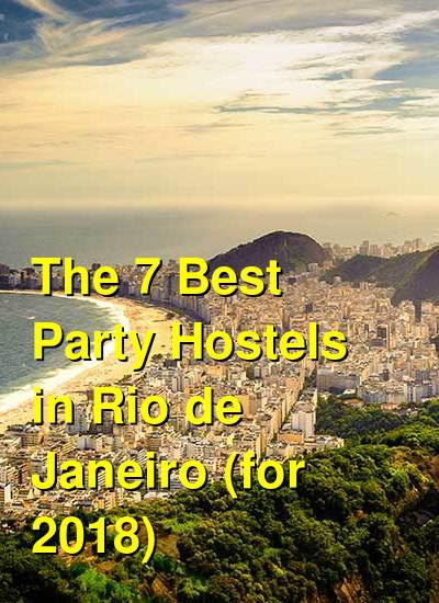 The 7 Best Party Hostels in Rio de Janeiro (for 2019) | Budget Your Trip
