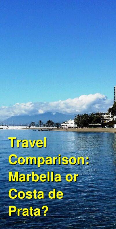 Marbella vs. Costa de Prata Travel Comparison