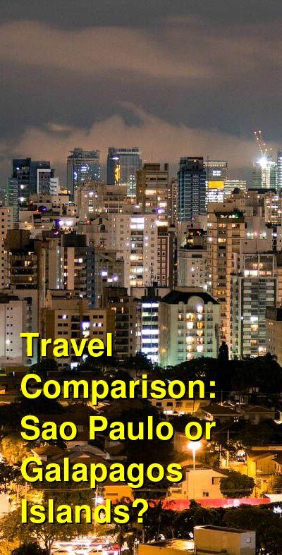 Sao Paulo vs. Galapagos Islands Travel Comparison