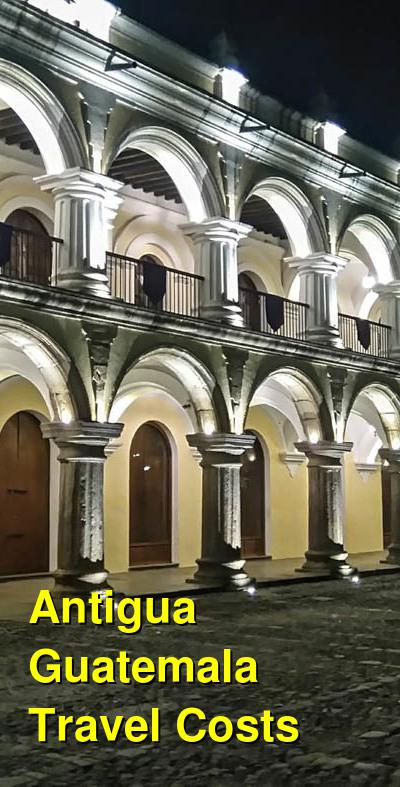 Antigua Guatemala Travel Costs & Prices - Colonial Architecture, Volcanoes, Acatenango Hike | BudgetYourTrip.com