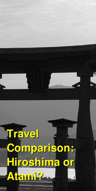 Hiroshima vs. Atami Travel Comparison
