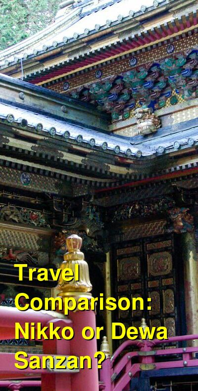 Nikko vs. Dewa Sanzan Travel Comparison