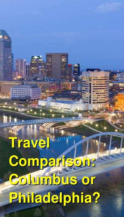 Columbus vs. Philadelphia Travel Comparison