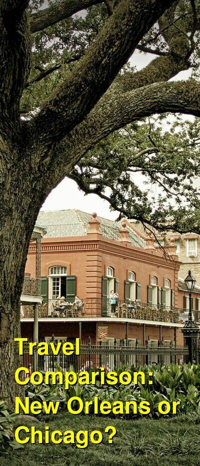 New Orleans vs. Chicago Travel Comparison