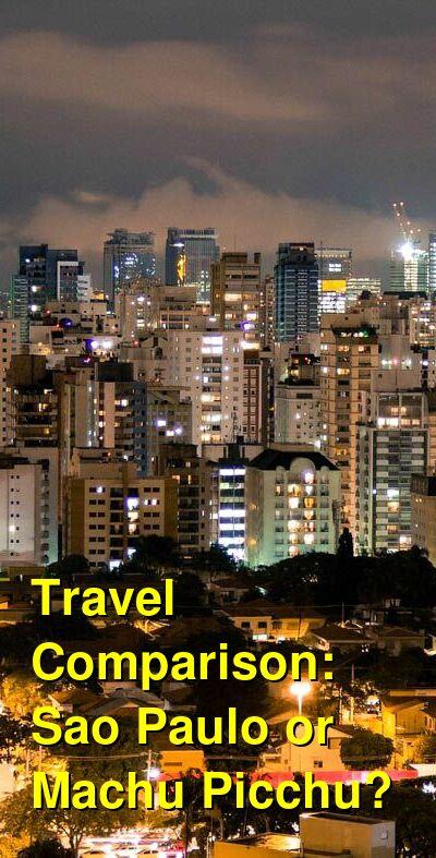 Sao Paulo vs. Machu Picchu Travel Comparison