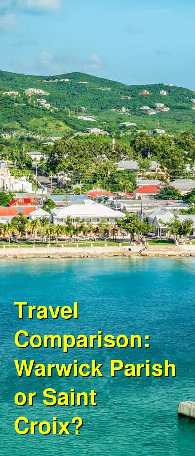 Warwick Parish vs. Saint Croix Travel Comparison