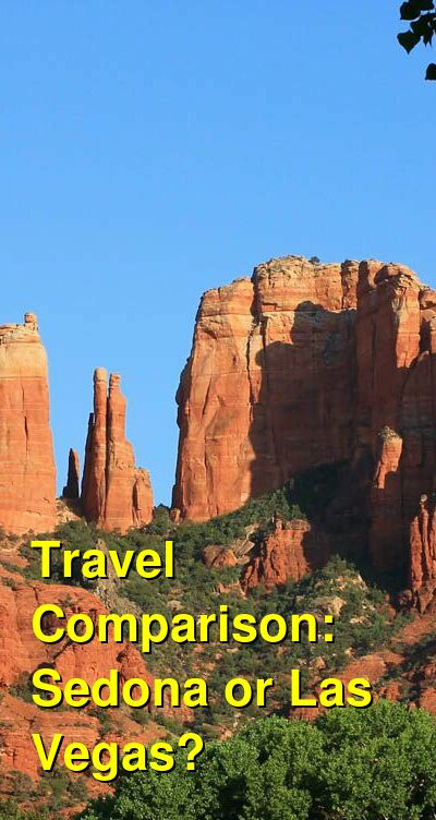 Sedona vs. Las Vegas Travel Comparison