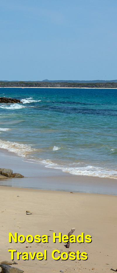 Noosa Heads Travel Cost - Average Price of a Vacation to Noosa Heads: Food & Meal Budget, Daily & Weekly Expenses | BudgetYourTrip.com