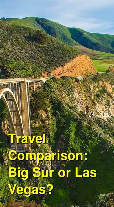 Big Sur vs. Las Vegas Travel Comparison