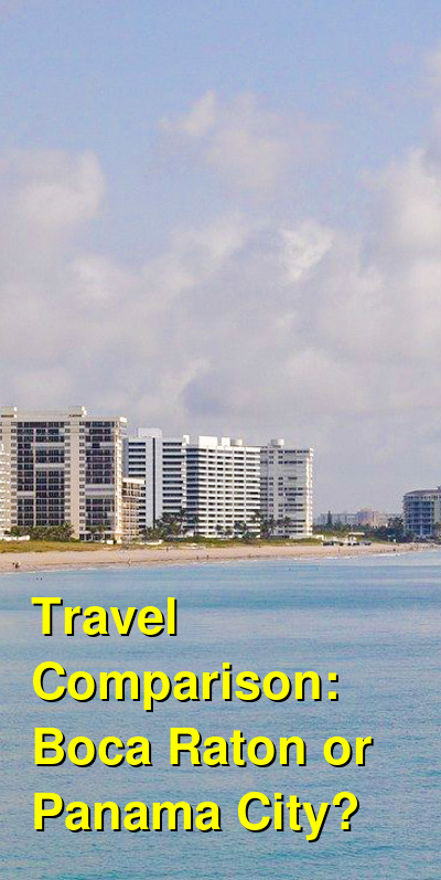 Boca Raton vs. Panama City Travel Comparison