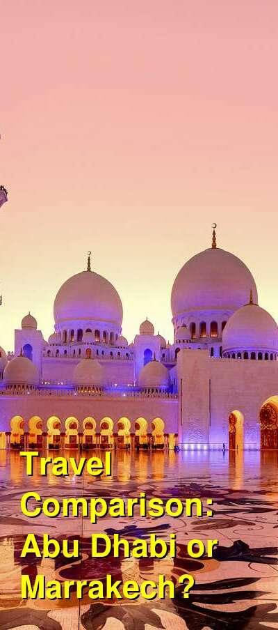 Abu Dhabi vs. Marrakech Travel Comparison