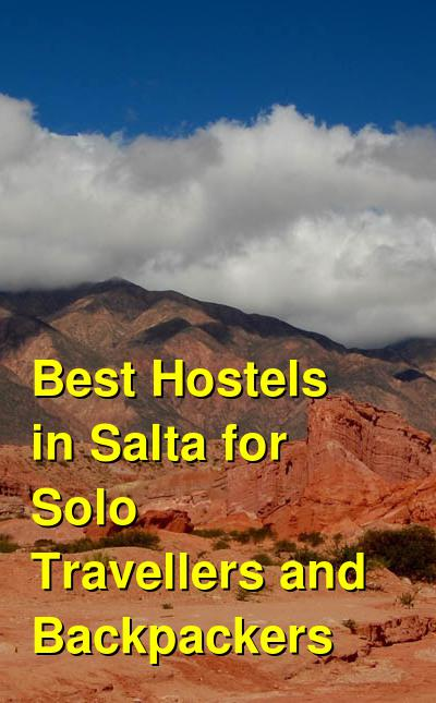 Best Hostels in Salta for Solo Travellers and Backpackers | Budget Your Trip