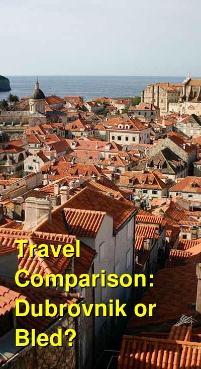 Dubrovnik vs. Bled Travel Comparison