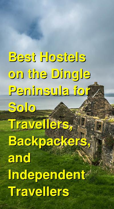 Best Hostels on the Dingle Peninsula for Solo Travellers, Backpackers, and Independent Travellers | Budget Your Trip