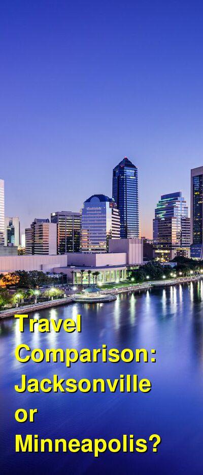 Jacksonville vs. Minneapolis Travel Comparison