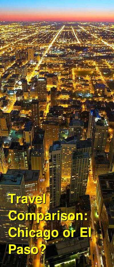Chicago vs. El Paso Travel Comparison