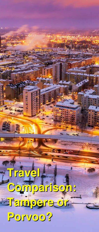 Tampere vs. Porvoo Travel Comparison
