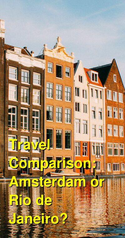 Amsterdam vs. Rio de Janeiro Travel Comparison