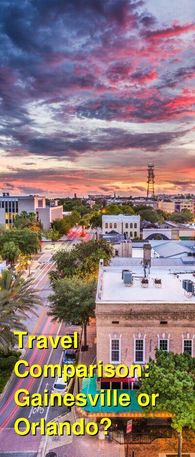 Gainesville vs. Orlando Travel Comparison