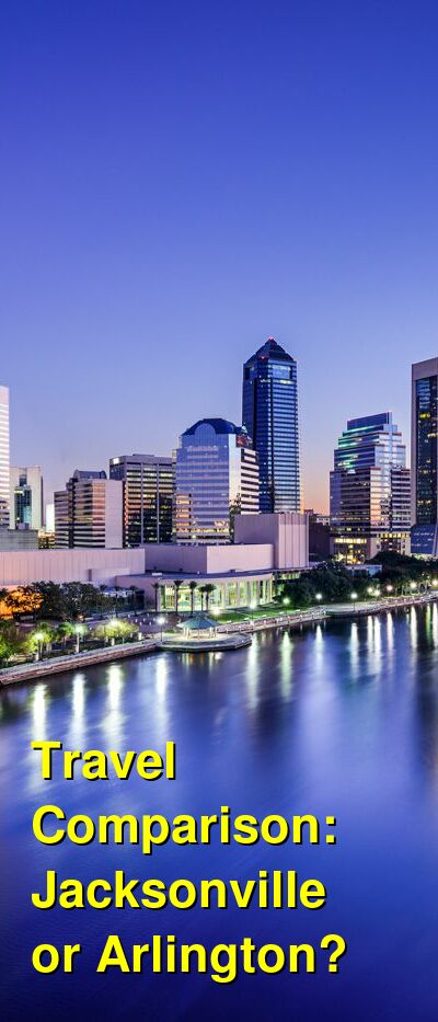 Jacksonville vs. Arlington Travel Comparison