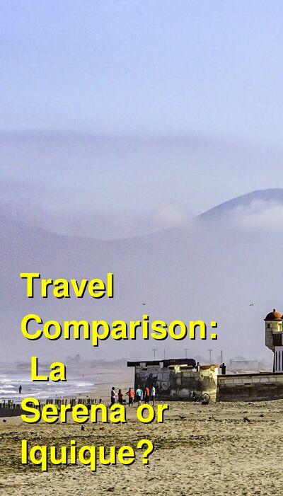 La Serena vs. Iquique Travel Comparison