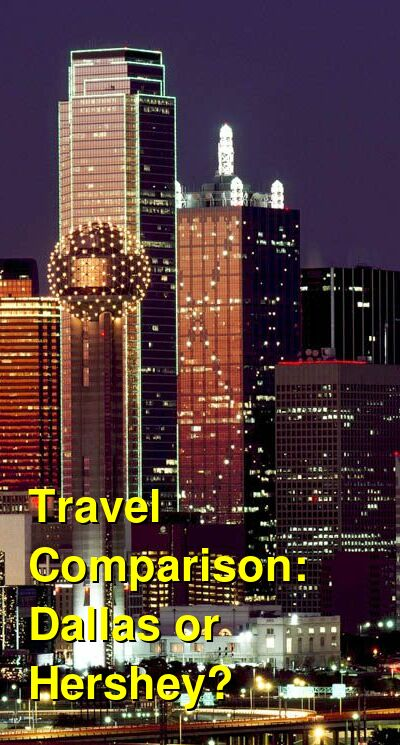 Dallas vs. Hershey Travel Comparison