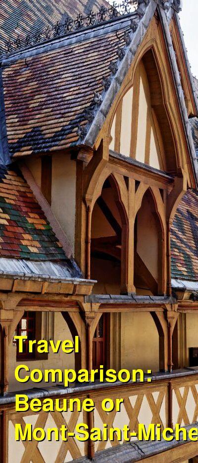 Beaune vs. Mont-Saint-Michel Travel Comparison