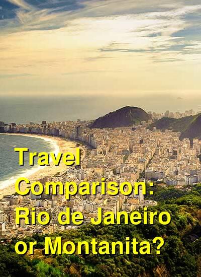 Rio de Janeiro vs. Montanita Travel Comparison
