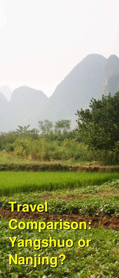 Yangshuo vs. Nanjing Travel Comparison