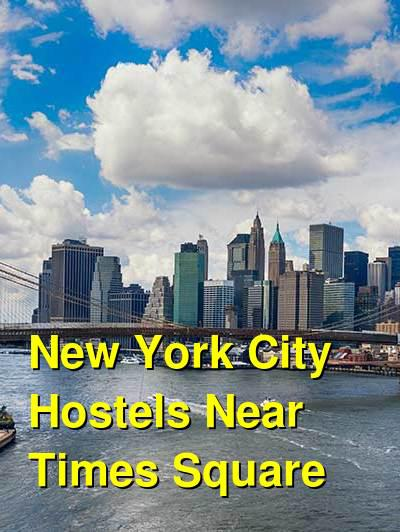 New York City Hostels Near Times Square | Budget Your Trip