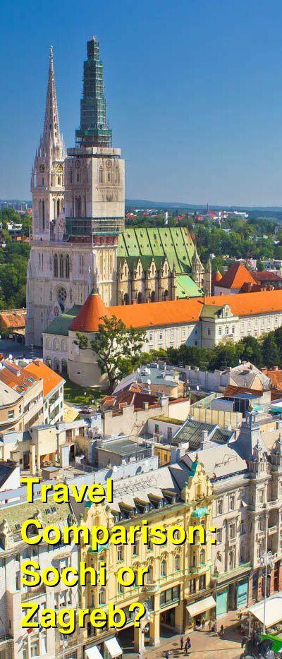 Sochi vs. Zagreb Travel Comparison