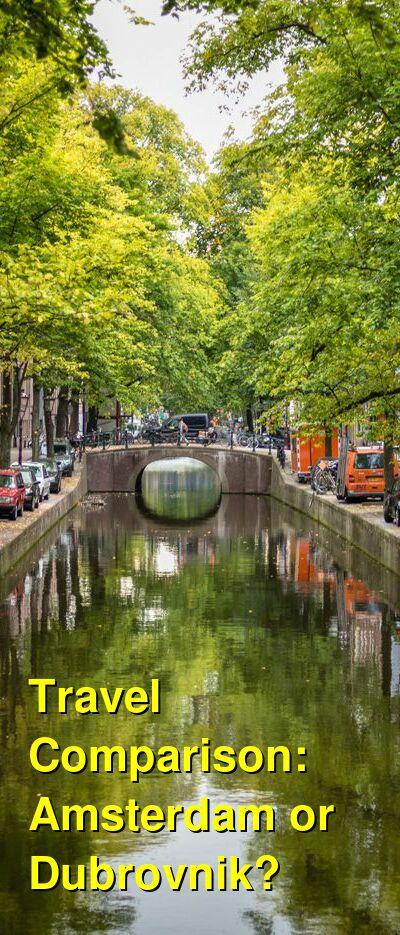 Amsterdam vs. Dubrovnik Travel Comparison