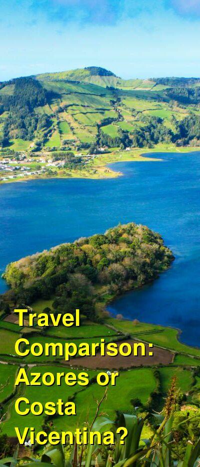 Azores vs. Costa Vicentina Travel Comparison