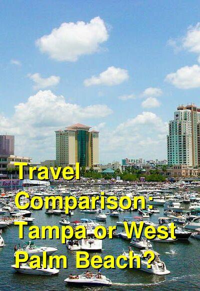 Tampa vs. West Palm Beach Travel Comparison
