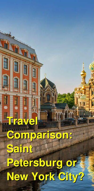 Saint Petersburg vs. New York City Travel Comparison
