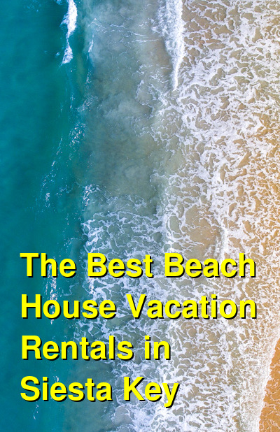 The Best Beach House Vacation Rentals in Siesta Key | Budget Your Trip