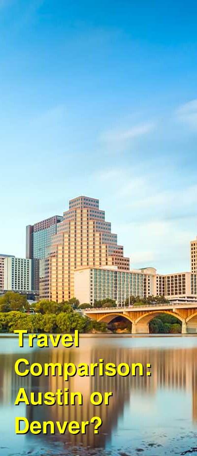 Austin vs. Denver Travel Comparison