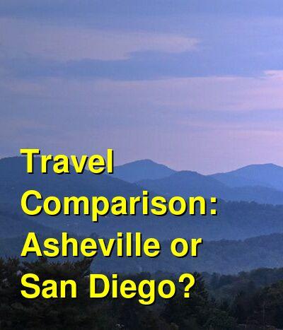 Asheville vs. San Diego Travel Comparison