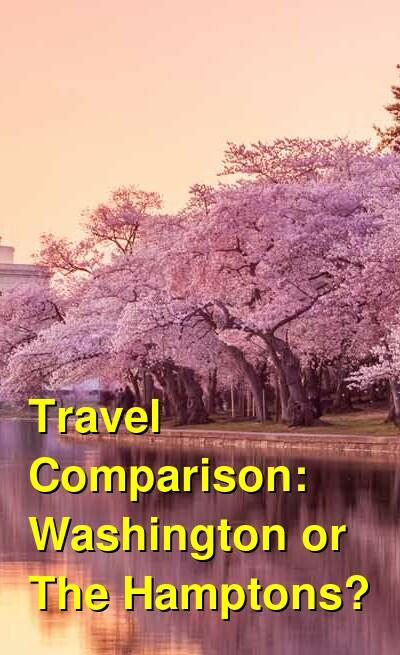 Washington vs. The Hamptons Travel Comparison