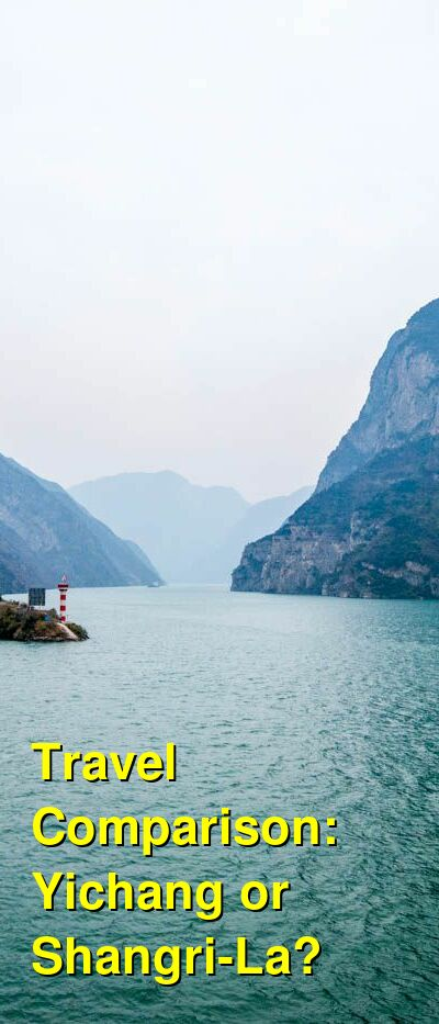 Yichang vs. Shangri-La Travel Comparison