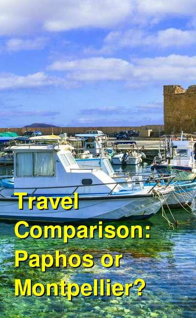 Paphos vs. Montpellier Travel Comparison